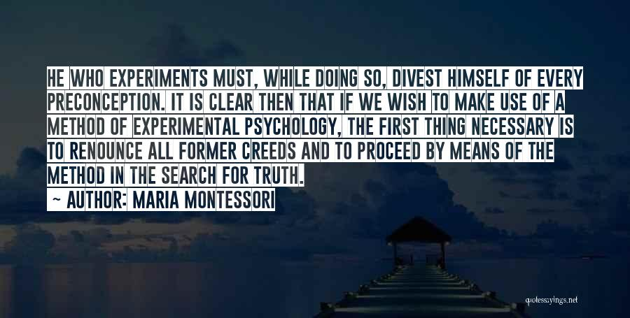 Experiments With Truth Quotes By Maria Montessori
