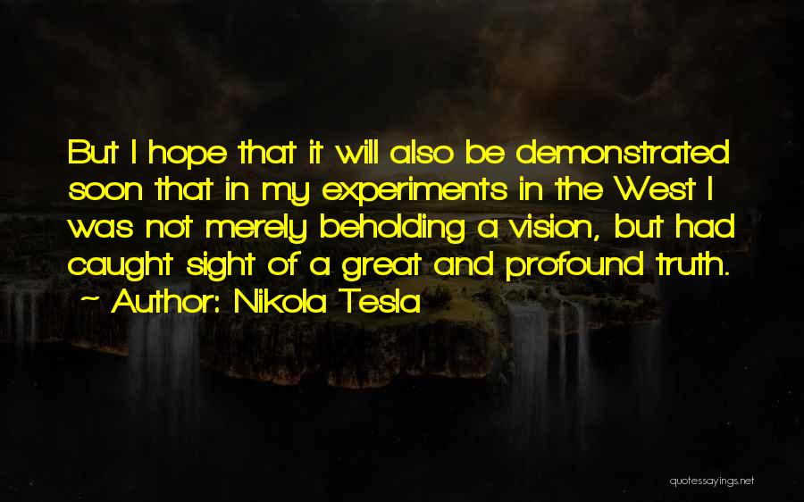 Experiments With Truth Quotes By Nikola Tesla
