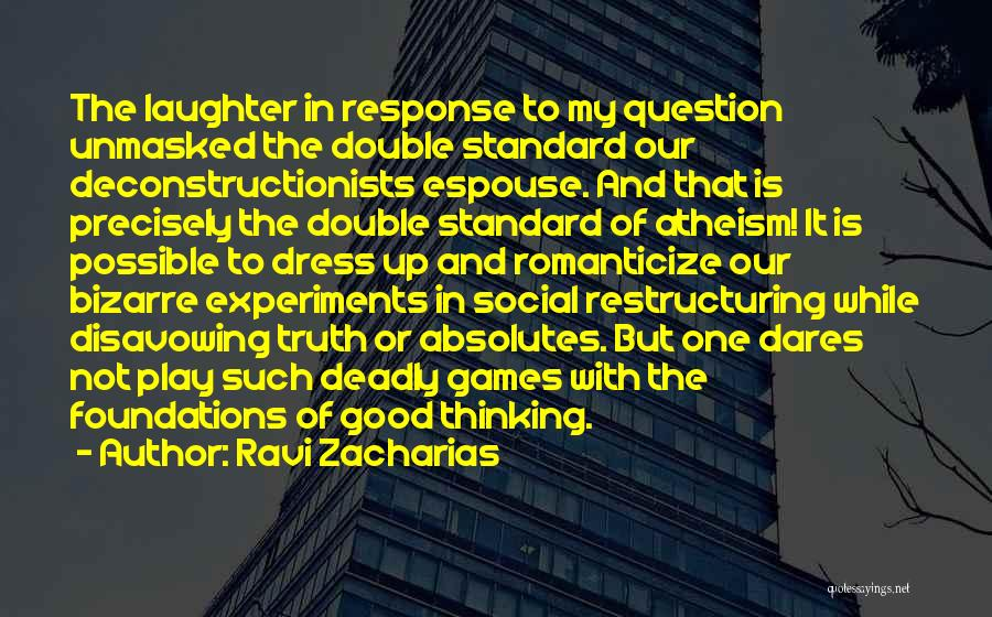 Experiments With Truth Quotes By Ravi Zacharias
