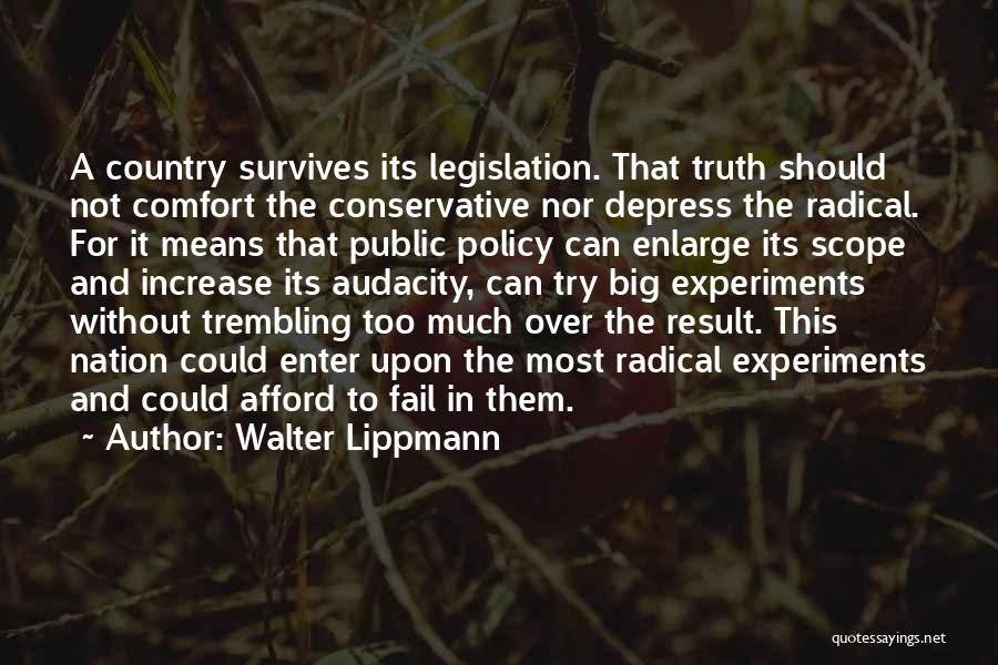 Experiments With Truth Quotes By Walter Lippmann