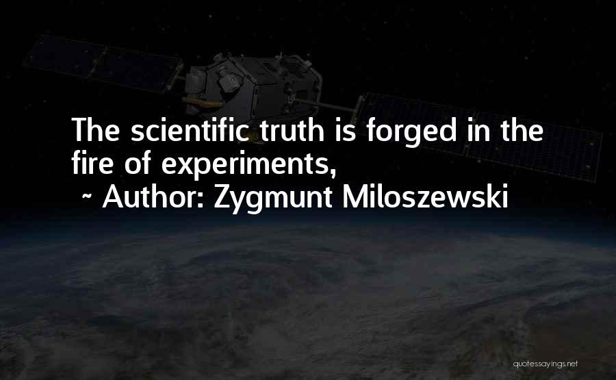 Experiments With Truth Quotes By Zygmunt Miloszewski