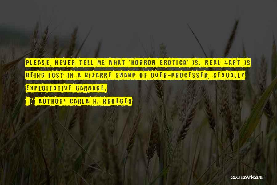 Exploitative Quotes By Carla H. Krueger