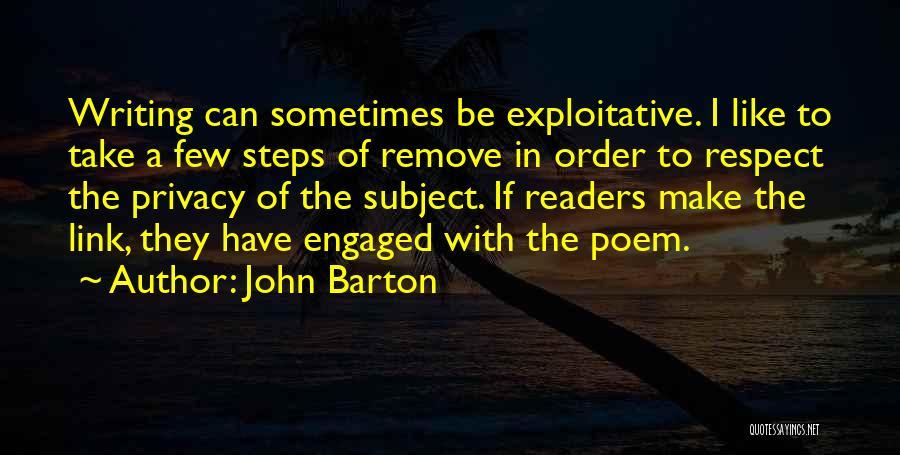 Exploitative Quotes By John Barton
