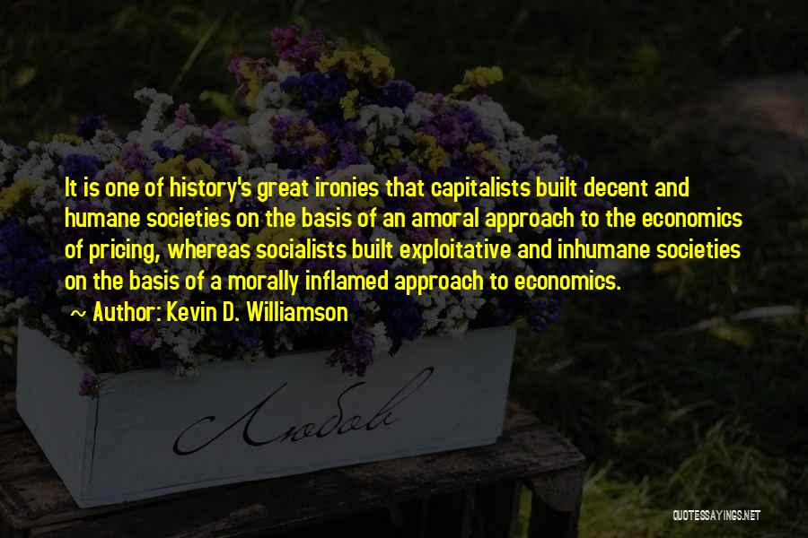 Exploitative Quotes By Kevin D. Williamson