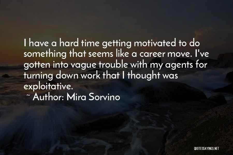 Exploitative Quotes By Mira Sorvino