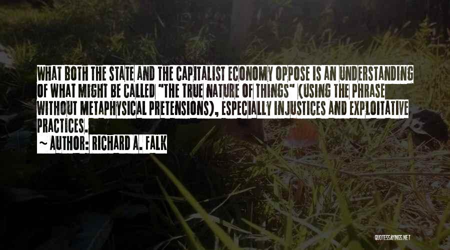 Exploitative Quotes By Richard A. Falk