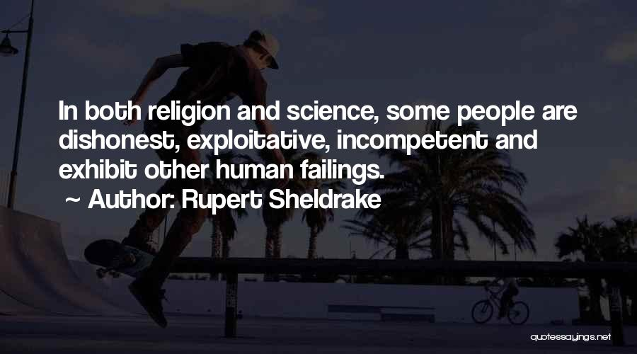 Exploitative Quotes By Rupert Sheldrake