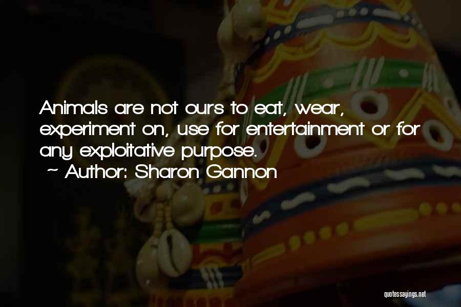 Exploitative Quotes By Sharon Gannon