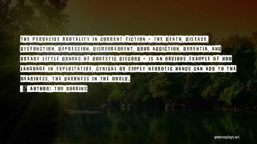 Exploitative Quotes By Tom Robbins
