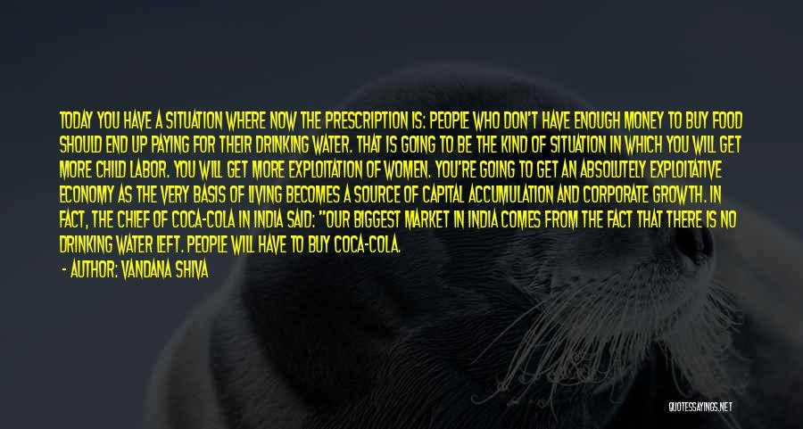 Exploitative Quotes By Vandana Shiva