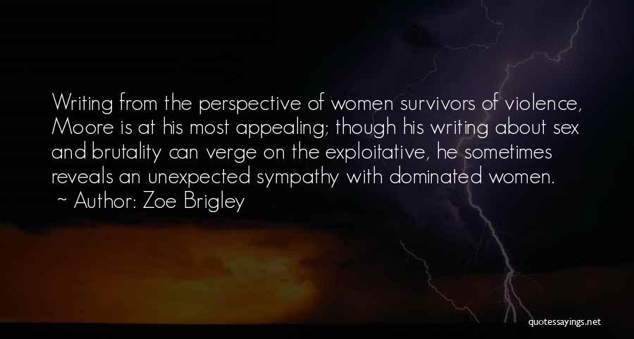 Exploitative Quotes By Zoe Brigley