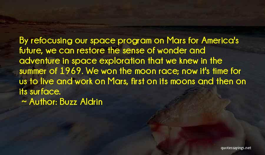 Exploration Of Space Quotes By Buzz Aldrin