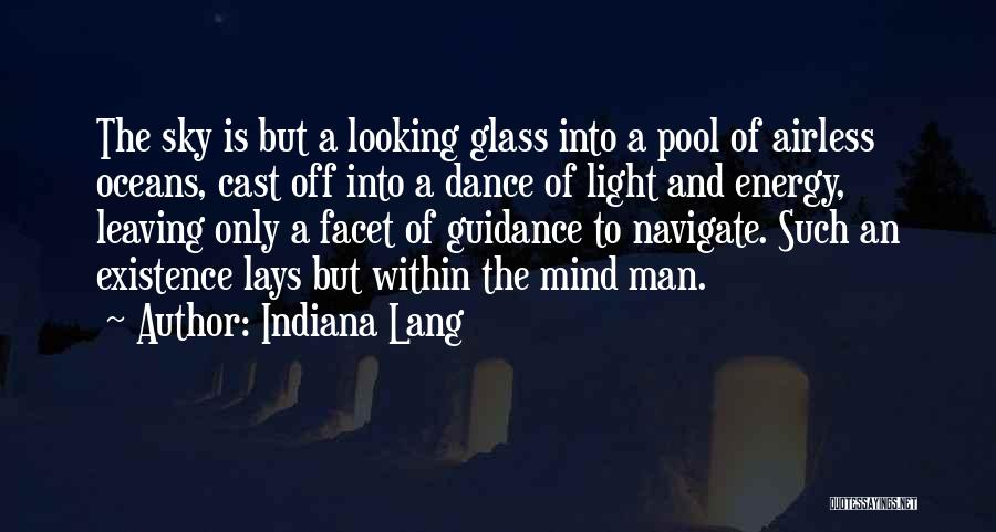 Exploration Of Space Quotes By Indiana Lang