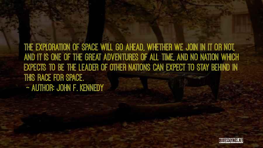 Exploration Of Space Quotes By John F. Kennedy