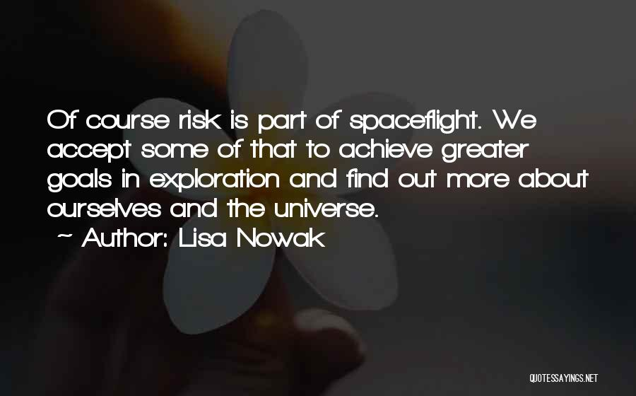 Exploration Of Space Quotes By Lisa Nowak