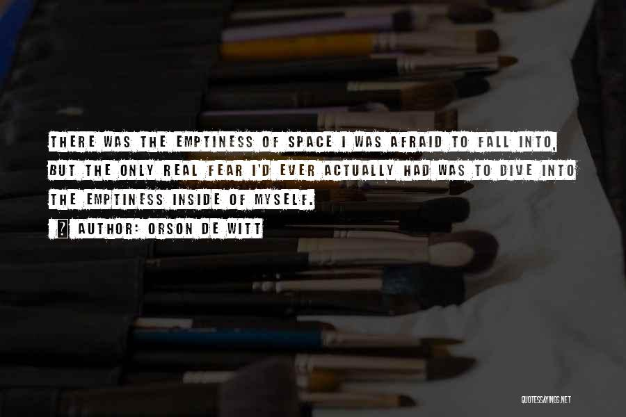 Exploration Of Space Quotes By Orson De Witt