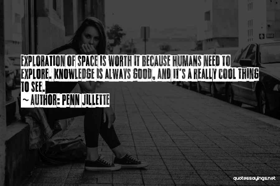 Exploration Of Space Quotes By Penn Jillette