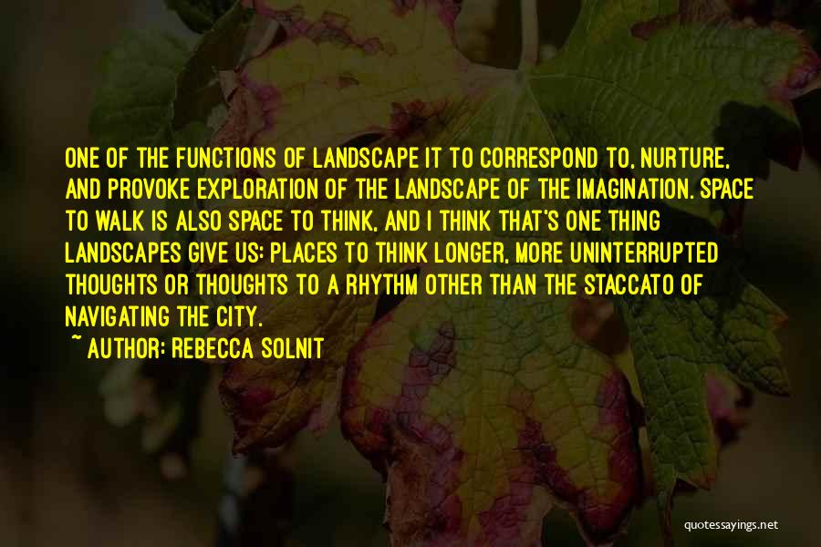 Exploration Of Space Quotes By Rebecca Solnit