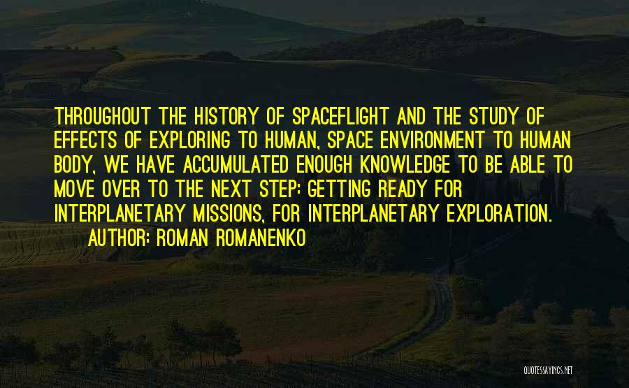 Exploration Of Space Quotes By Roman Romanenko