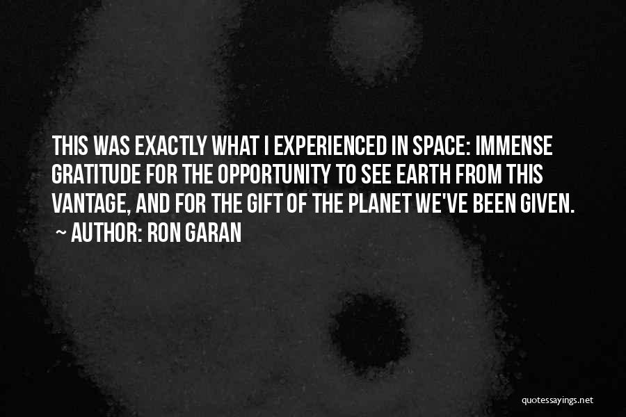 Exploration Of Space Quotes By Ron Garan