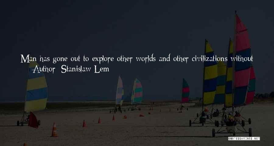 Exploration Of Space Quotes By Stanislaw Lem