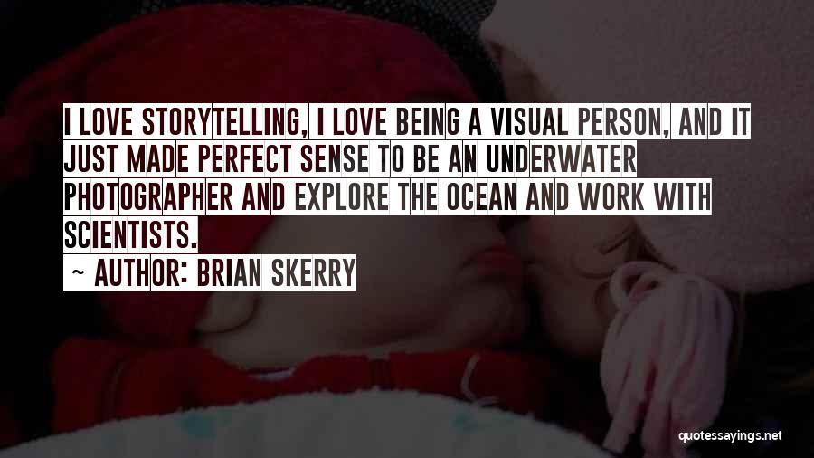 Explore Ocean Quotes By Brian Skerry