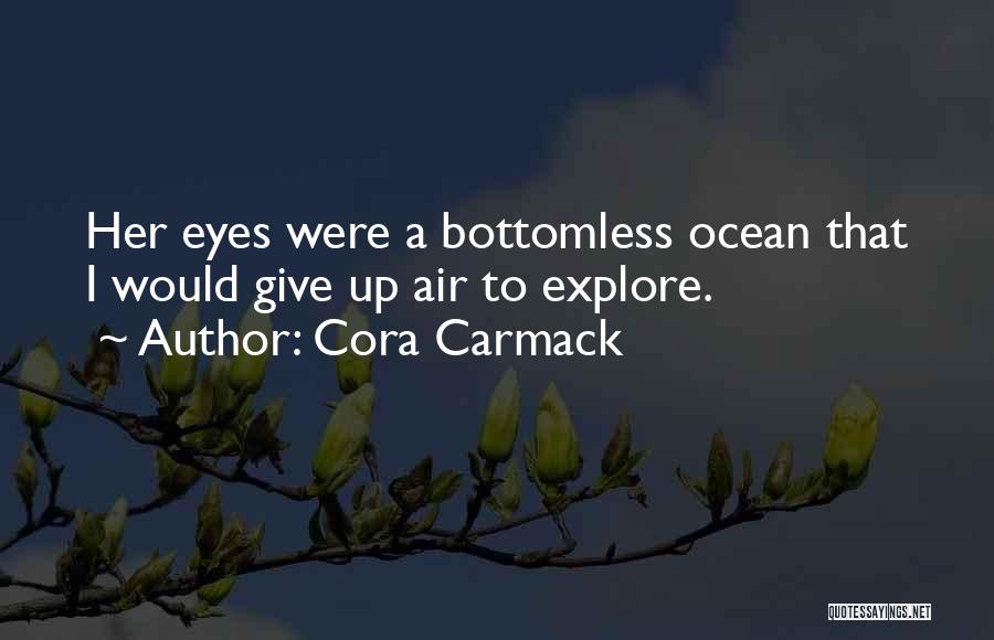 Explore Ocean Quotes By Cora Carmack