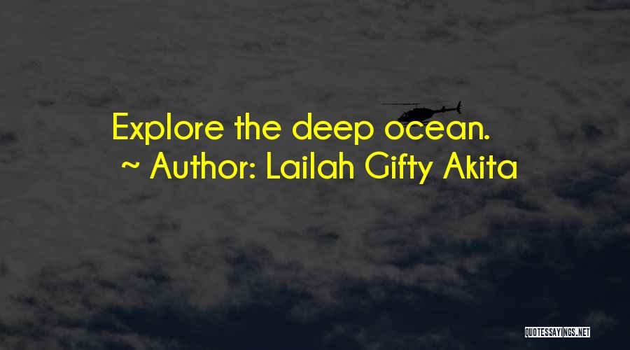 Explore Ocean Quotes By Lailah Gifty Akita