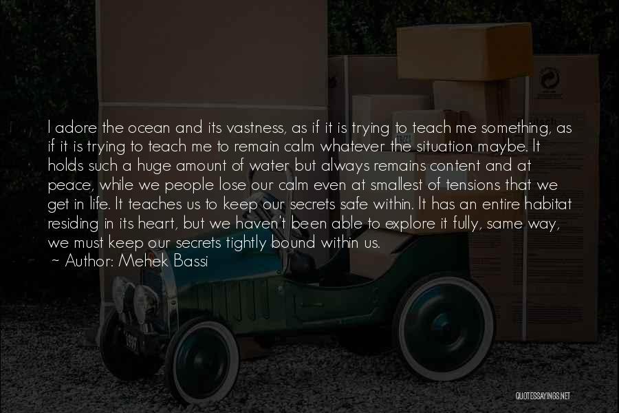Explore Ocean Quotes By Mehek Bassi
