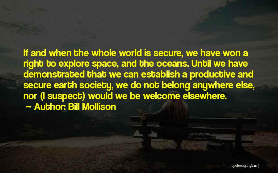 Explore The World Quotes By Bill Mollison