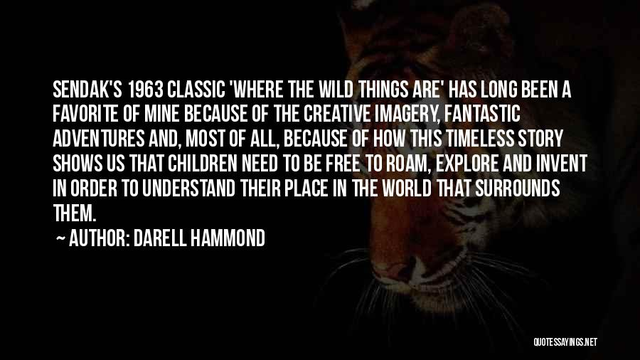 Explore The World Quotes By Darell Hammond
