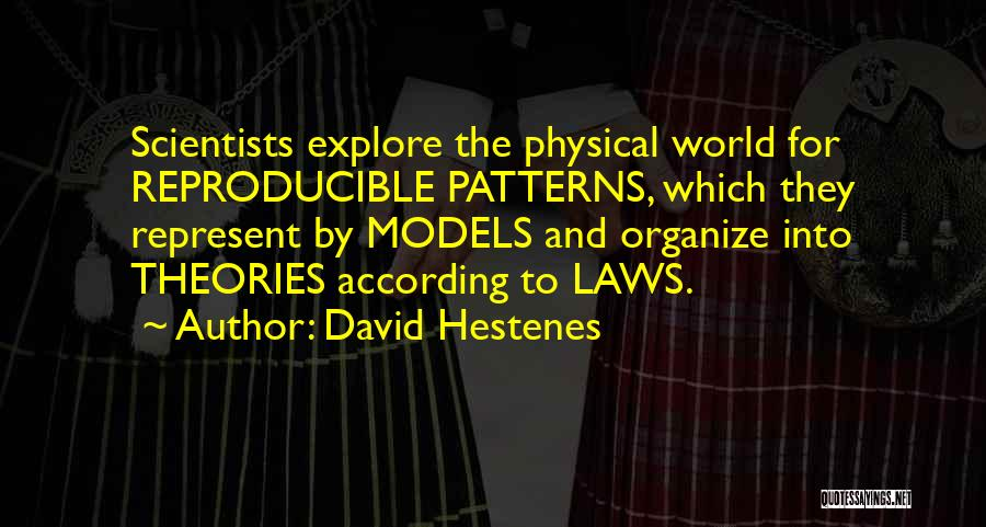 Explore The World Quotes By David Hestenes