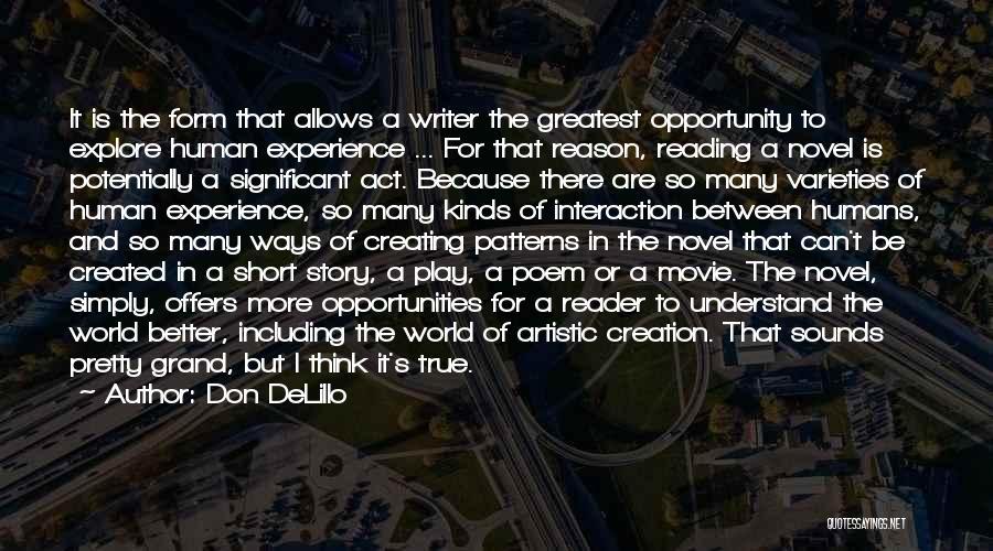 Explore The World Quotes By Don DeLillo