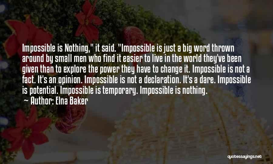 Explore The World Quotes By Elna Baker