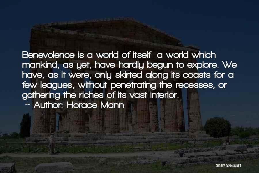 Explore The World Quotes By Horace Mann