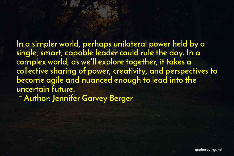 Explore The World Quotes By Jennifer Garvey Berger