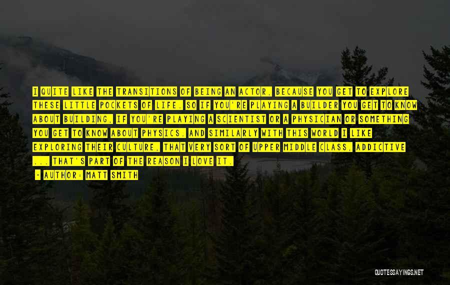 Explore The World Quotes By Matt Smith