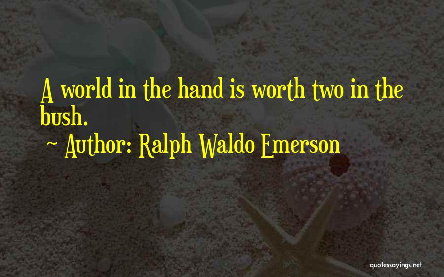 Explore The World Quotes By Ralph Waldo Emerson