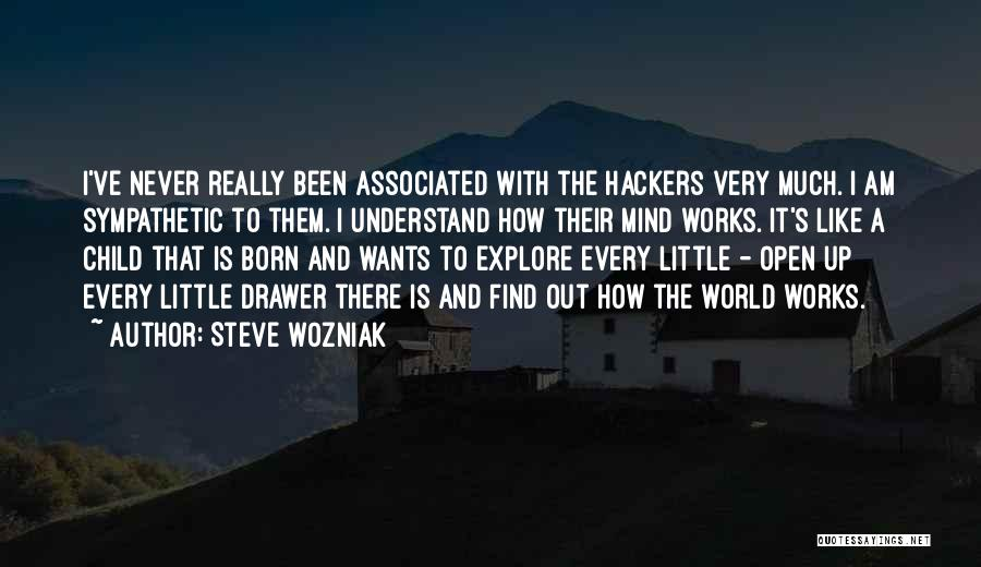 Explore The World Quotes By Steve Wozniak