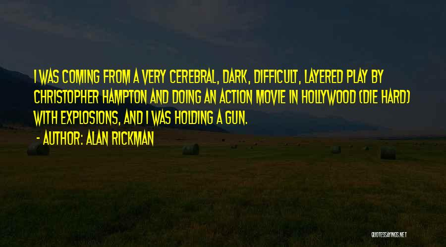 Explosions Quotes By Alan Rickman