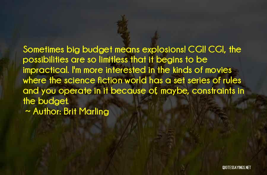 Explosions Quotes By Brit Marling