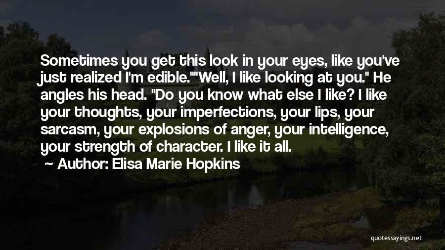 Explosions Quotes By Elisa Marie Hopkins