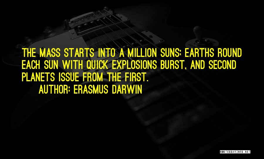 Explosions Quotes By Erasmus Darwin