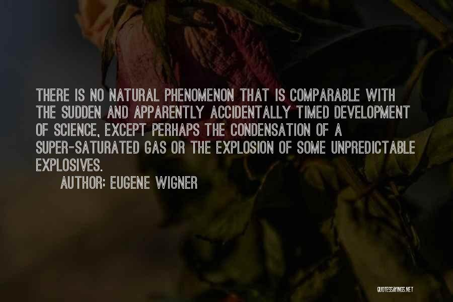 Explosions Quotes By Eugene Wigner