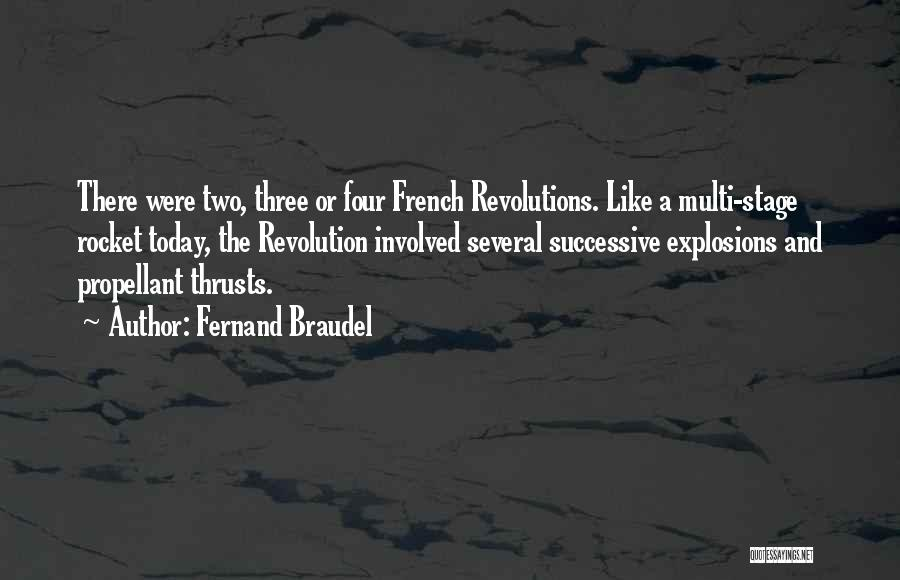 Explosions Quotes By Fernand Braudel