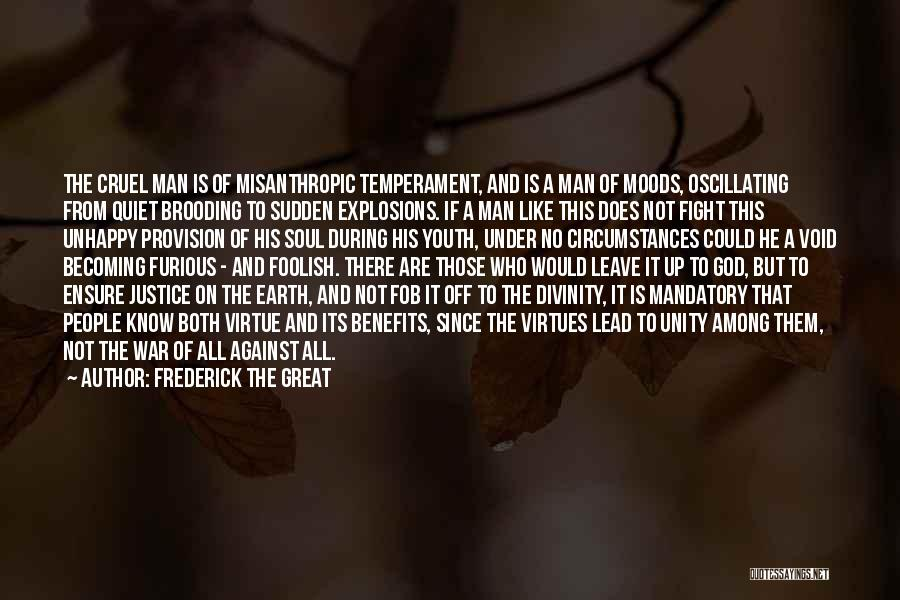 Explosions Quotes By Frederick The Great
