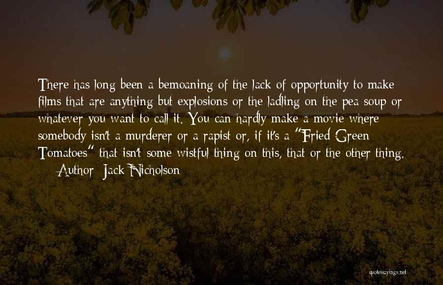 Explosions Quotes By Jack Nicholson