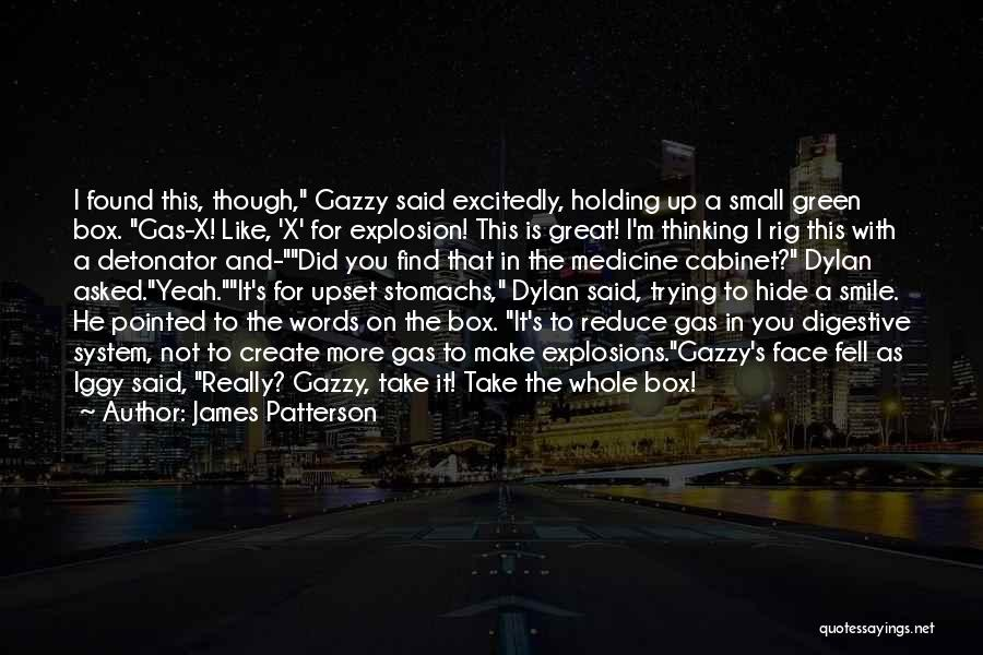Explosions Quotes By James Patterson