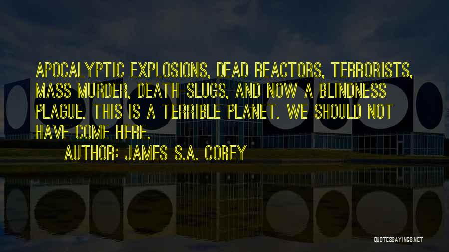 Explosions Quotes By James S.A. Corey