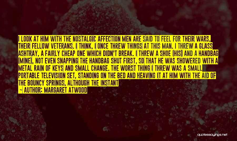 Explosions Quotes By Margaret Atwood